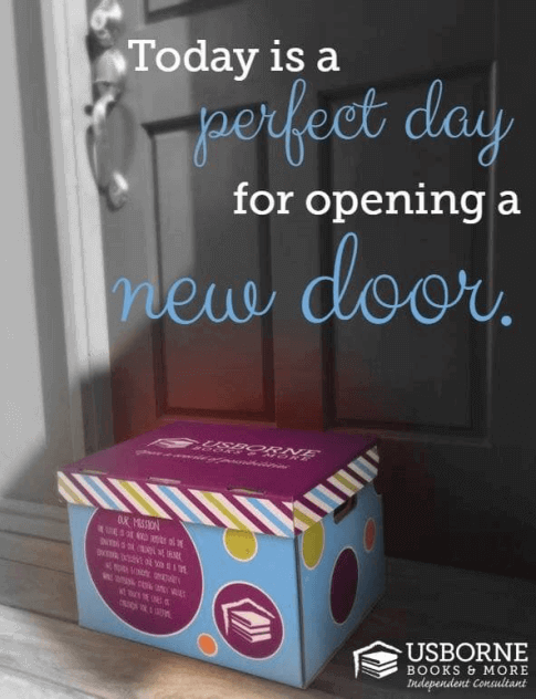 image of an Usborne Books & More box in from of a door - with the words... Today is a perfect day for opening a new door.